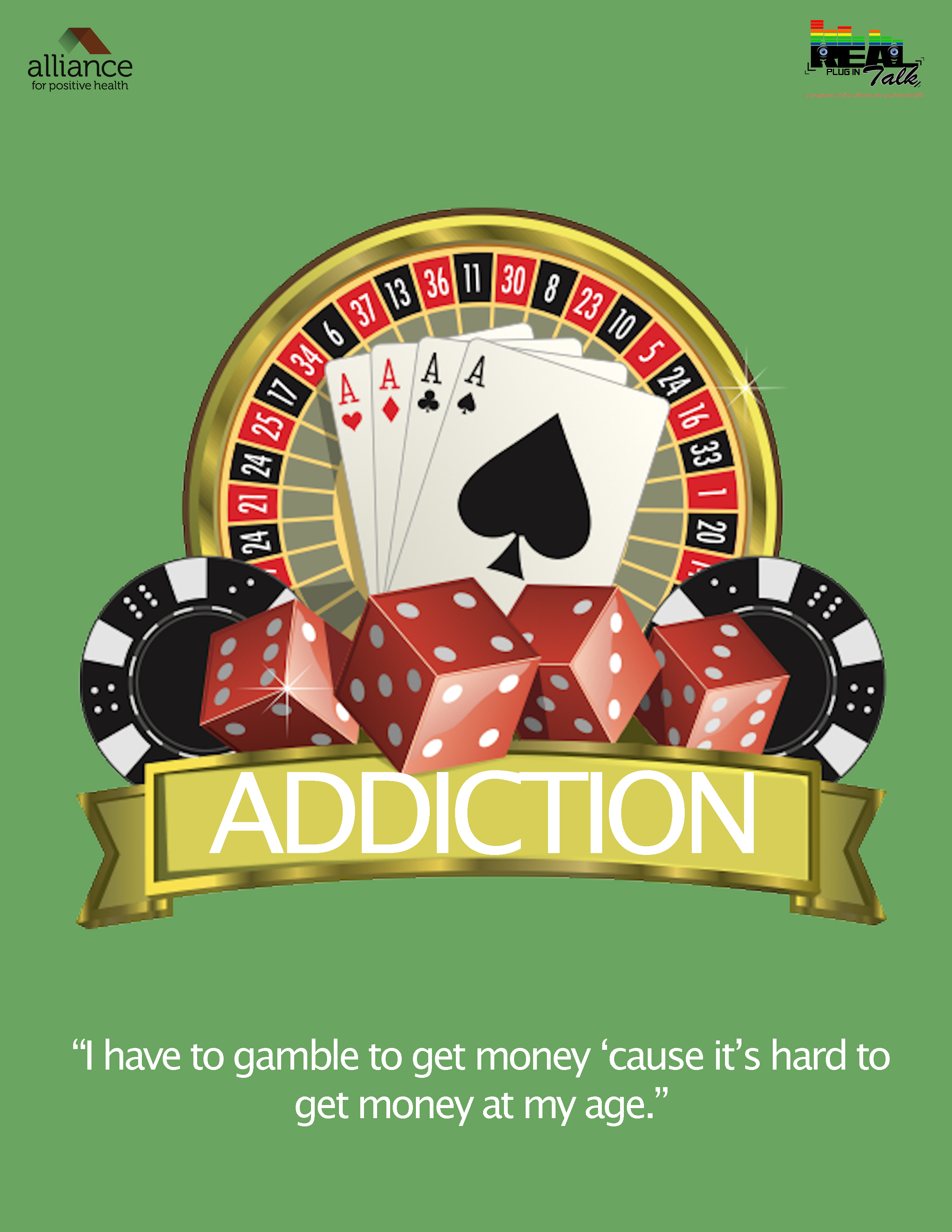 Graphic of roulette wheel, four Ace cards, gambling tokens and dice with the title 'Addiction' and the text
