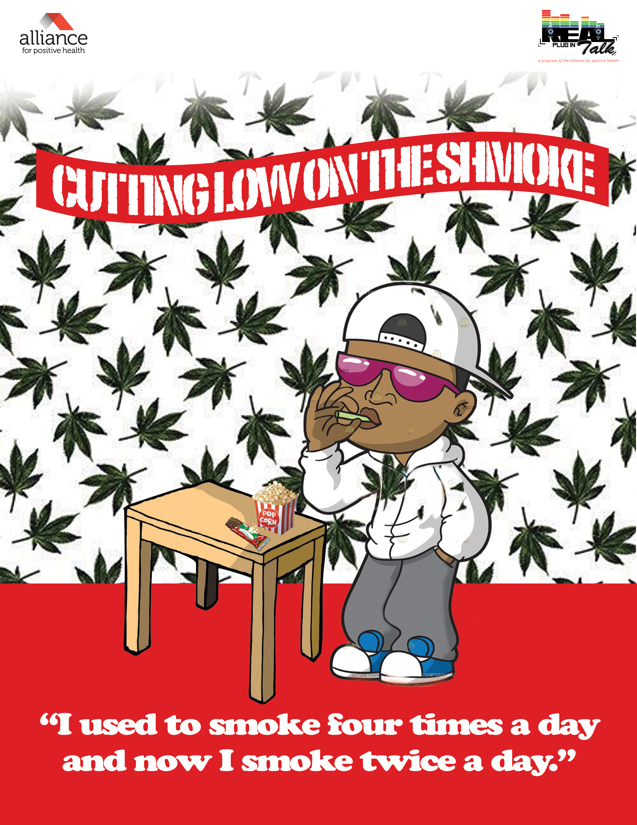Graphic of a man smoking with the title 'Cutting Low on the Shmoke' and the text